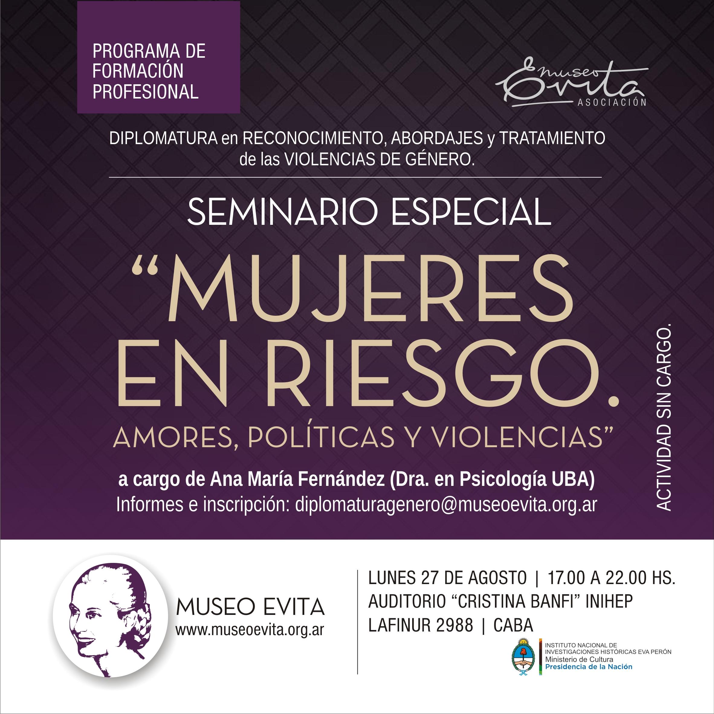 """Seminario """"Mujeres en riesgo. Amores, políticas y violencias"""""""