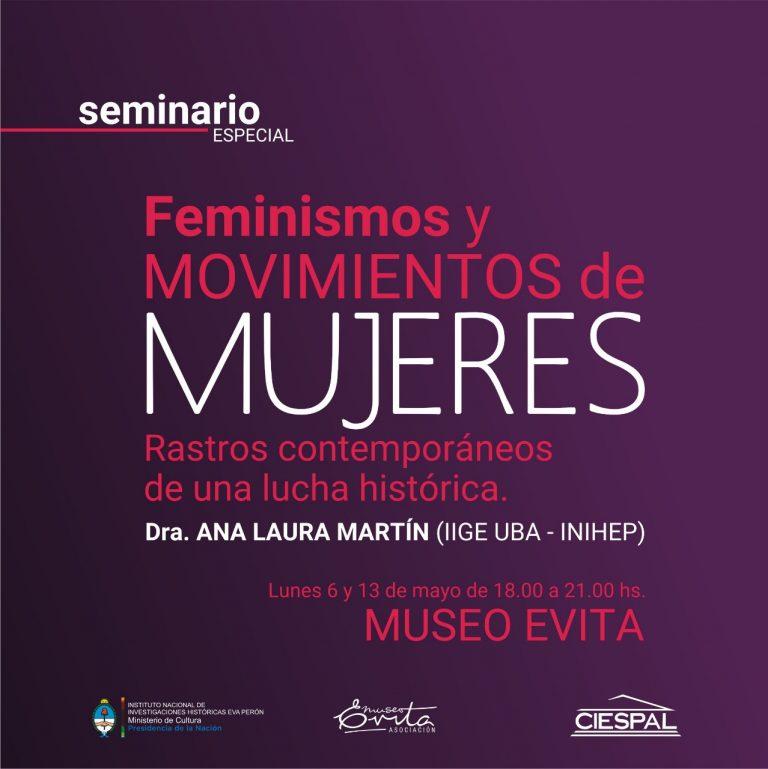 Read more about the article Seminario especial: Feminismos y movimientos de mujeres. Rastros contemporáneos de una lucha histórica