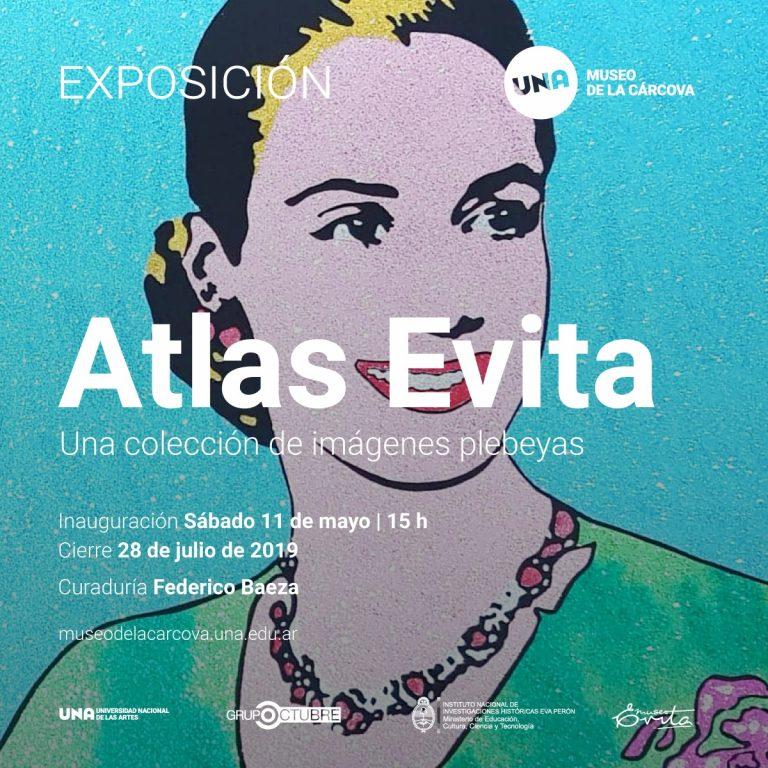 Atlas Evita. Una colección de imágenes plebeyas.