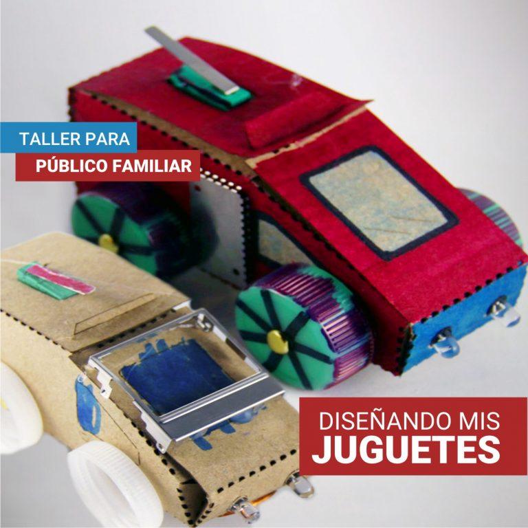 Taller para público familiar: ¡Diseñando mis juguetes!