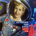 """Inauguración: """"Asteroide 1569 Evita"""" de Marina Olmi"""