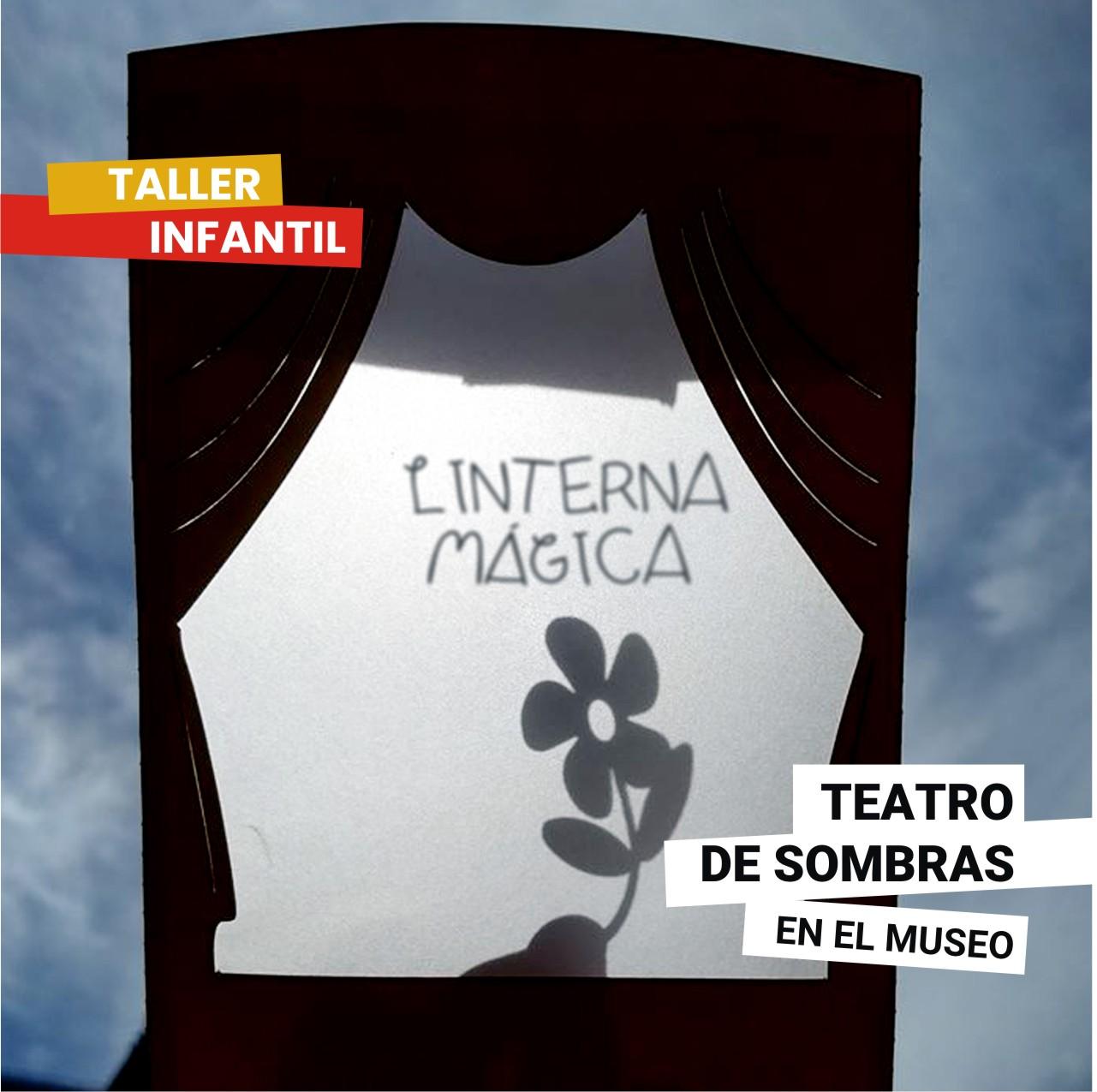 "Taller Infantil ""Linterna mágica"". Sábado 12 de octubre. 16 hs."